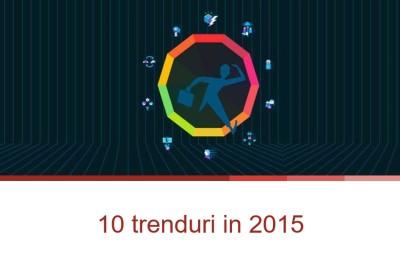 10 trenduri in 2015