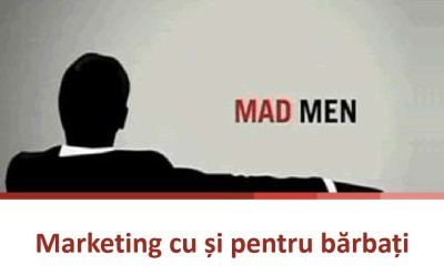 marketingul cu si pentru barbati